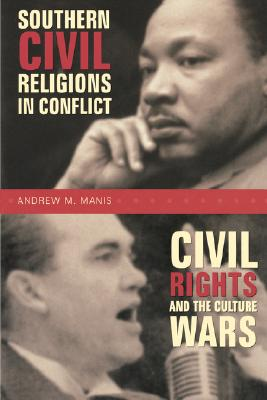 Image for Southern Civil Religions in Conflict:  Civil Rights and the Culture Wars