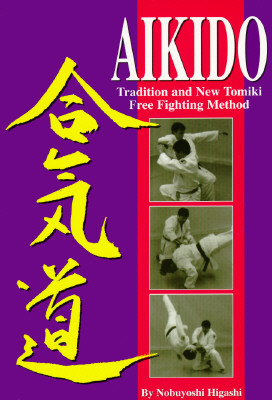Image for Aikido: Tradition and New Tomiki Free Fighting Method