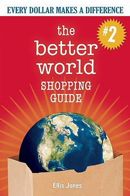 Image for The Better World Shopping Guide - 2nd Edition: Every Dollar Makes a Difference