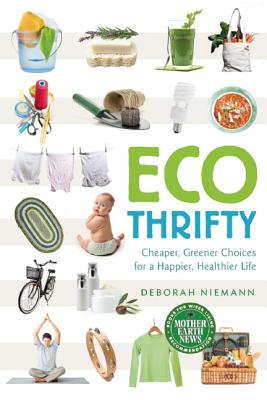 Image for Ecofrugal: Cheaper, Greener Choices for a Happier, Healthier Life