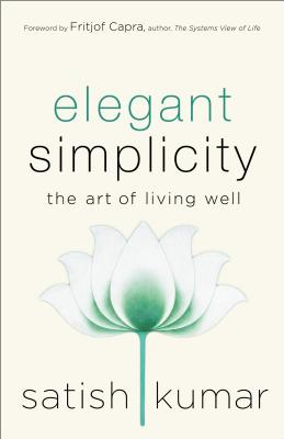 Image for Elegant Simplicity: The Art of Living Well