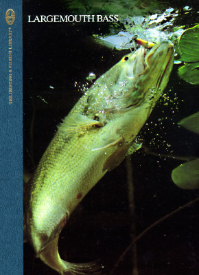Image for Largemouth Bass (The Hunting & Fishing Library)