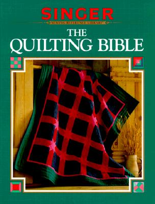 Image for The Quilting Bible (Singer sewing reference library)