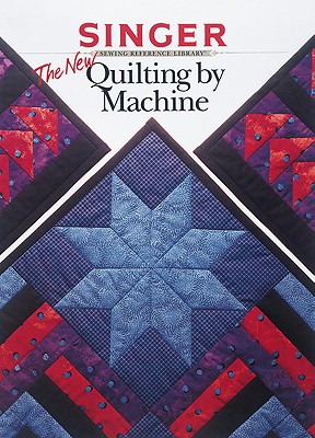 Image for The New Quilting by Machine (Singer)