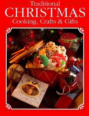 Image for Traditional Christmas Cooking, Crafts & Gifts