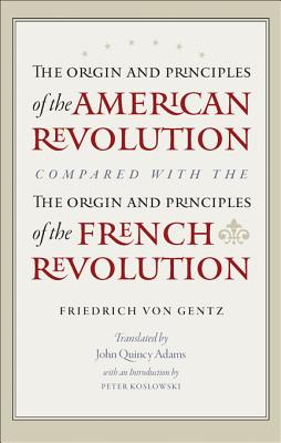 Image for The Origin and Principles of the American Revolution, Compared with the Origin and Principles of the French Revolution