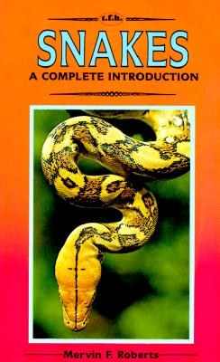 Image for A Complete Introduction to Snakes: Completely Illustrated in Full Color