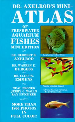 Image for Dr. Axelrod's Mini-Atlas of Freshwater Aquarium Fishes (Dr. Axelrod's Atlas of Freshwater Aquarium Fishes)