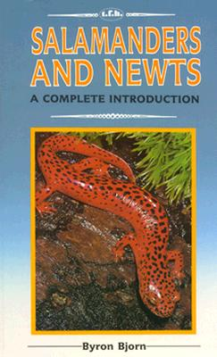 Image for Salamanders and Newts: A Complete Introduction