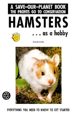 Image for Hamsters...Getting Started (Save-Our-Planet)