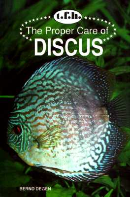 Image for The Proper Care of Discus