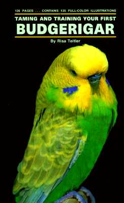 Image for Taming and Training Your First Budgerigar