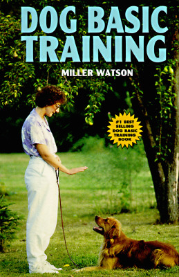 Image for Basic Dog Training by Watson, Miller