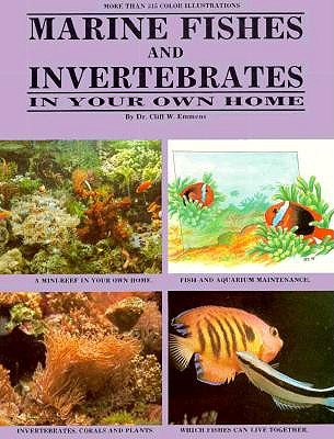 Marine Fishes and Invertebrates in Your Own Home, Emmens, Cliff W.