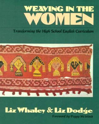 Weaving in the Women (1st Ed), Whaley, Elizabeth G