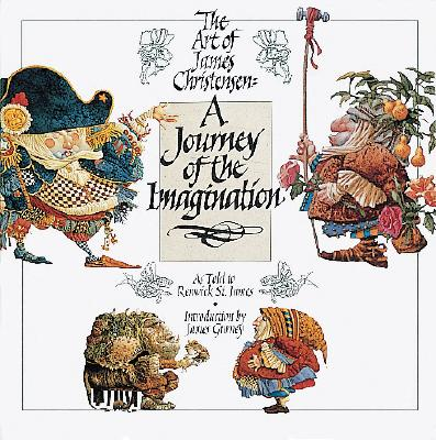 Image for A Journey of the Imagination: The Art of James Christensen