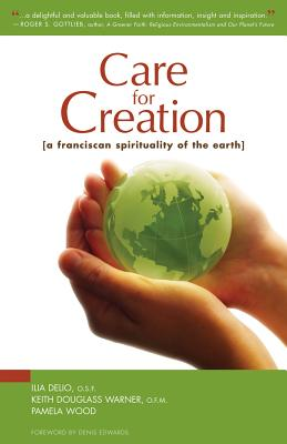 Image for Care for Creation: A Franciscan Spirituality of the Earth