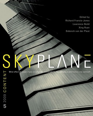Image for Skyplane: What Effect Do Towers Have on Urbanism, Sustainability, the Workplace and Historic City Centres
