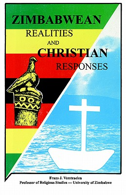 Zimbabwean Realities and Christian Responses, Verstraelen, Frans J.