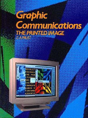 Image for Graphic Communications: The Printed Image