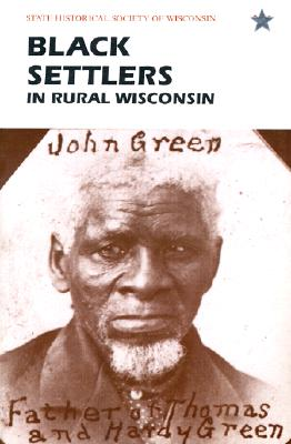 Image for Black Settlers in Rural Wisconsin, 2nd edition