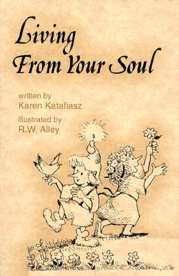 Image for Living from your soul (Elf-help books)