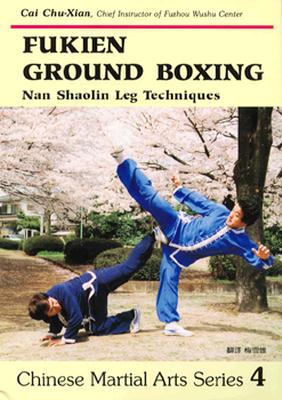 Image for Fukien Ground Boxing: Nan Shaoling Leg Techniques