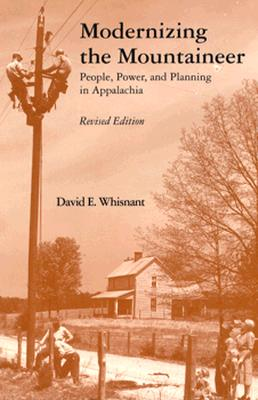Image for Modernizing Mountaineer: People, Power, Planning Appalachia