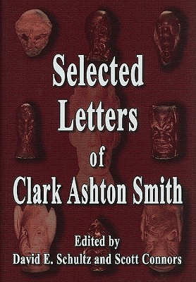 Image for The Selected Letters of Clark Ashton Smith