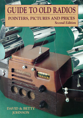 Image for Guide to Old Radios: Pointers, Pictures, and Prices