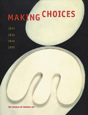 Image for MAKING CHOICES 1929 1939 1948 1955