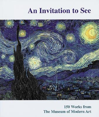 Image for An Invitation To See: 150 Works from The Museum of Modern Art