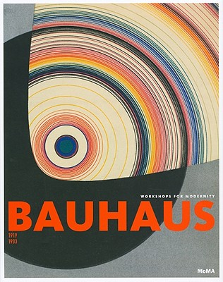 Image for Bauhaus 1919-1933: Workshops for Modernity