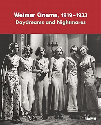 Image for Weimar Cinema 1919-1933: Daydreams and Nightmares