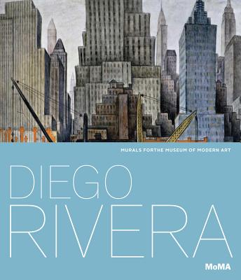 Image for Diego Rivera: Murals for the Museum of Modern Art