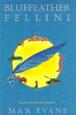 Bluefeather Fellini, Max Evans