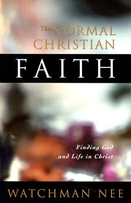 Image for The Normal Christian Faith [Paperback]