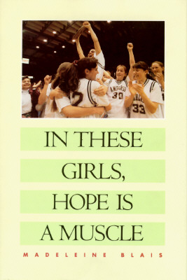 Image for In These Girls Hope Is a Muscle