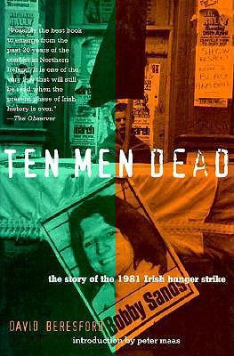Image for Ten Men Dead: The Story of the 1981 Irish Hunger Strike