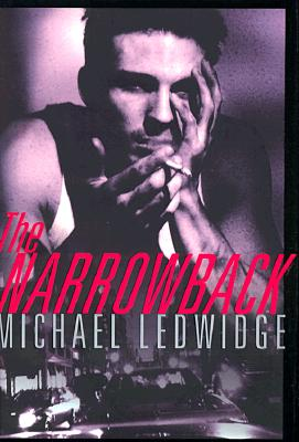 The Narrowback, Ledwidge, Michael S.