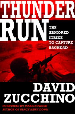 Image for Thunder Run: The Armored Strike to Capture Baghdad