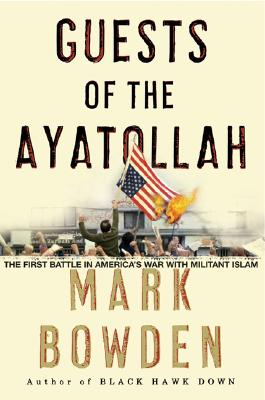 Image for Guests of the Ayatollah: The First Battle in America's War with Militant Islam