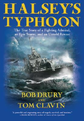 Image for Halsey's Typhoon: The True Story Of A Fighting Admiral, an Epic Storm and an Untold Rescue