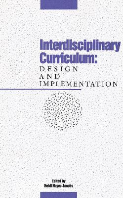 Image for Interdisciplinary Curriculum: Design and Implementation
