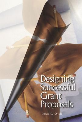 Designing Successful Grant Proposals