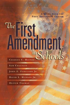 Image for The First Amendment in Schools: A Guide from the First Amendment Center