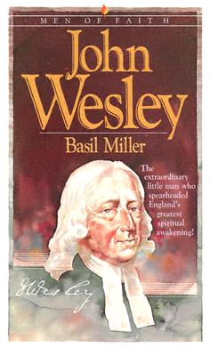Image for John Wesley (Men of Faith)