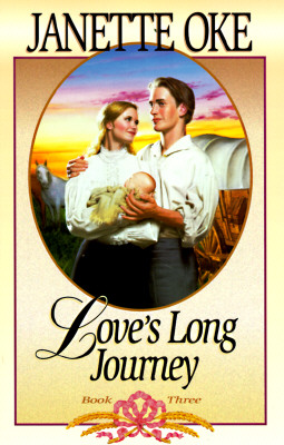 Image for Love's Long Journey (Love Comes Softly, Book 3)