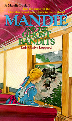 Image for Mandie and the Ghost Bandits (Mandie Books)