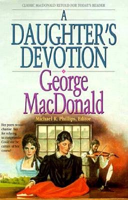 Image for A Daughter's Devotion (George Macdonald Classic Series)